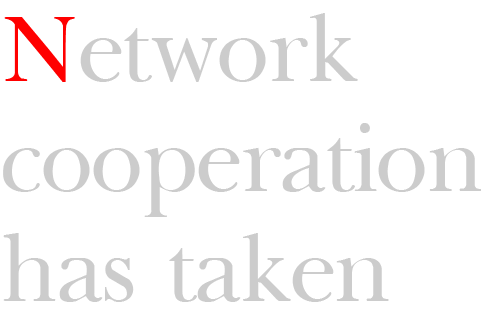 Network cooperation has taken